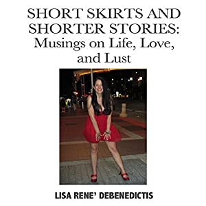Short Skirts and Shorter Stories Audiobook