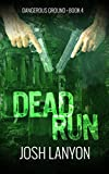 Dead Run: Dangerous Ground 4
