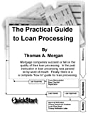 The Practical Guide to Loan Processing