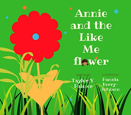 Johnson Brothers Berries - Annie and the Like Me Flower (The Delightful Adventures of Annie and Thorn Book 1)