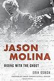 """Jason Molina Riding with the Ghost"" av Erin Osmon"