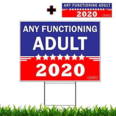"Vibe Ink Any Functioning Adult 2020 18""x 24"" Funny Novelty Yard Sign Double Sided Print Include 24 inch Metal Wire Stake and Bumper Sticker"
