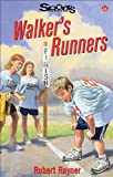 Walker's Runners, Robert Rayner, 155028763X