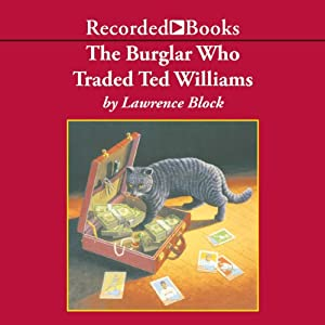 The Burglar Who Traded Ted Williams Audiobook