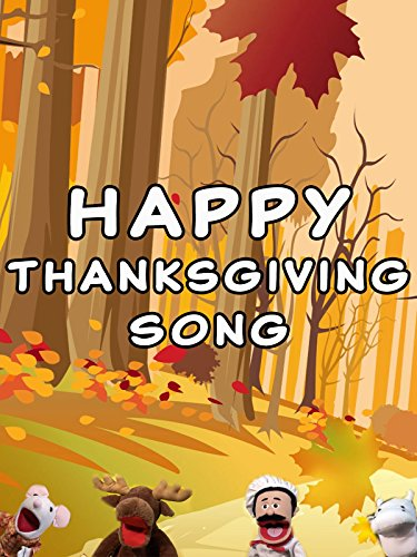 Happy Thanksgiving Song on Amazon Prime Video UK