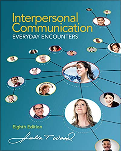 Amazon com: Interpersonal Communication: Everyday Encounters