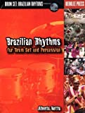 Brazilian Rhythms for Drum Set and Percussion, Alberto Netto, 0634021435