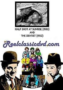 HALF SHOT AT SUNRISE (1930) and THE DENTIST (1932)
