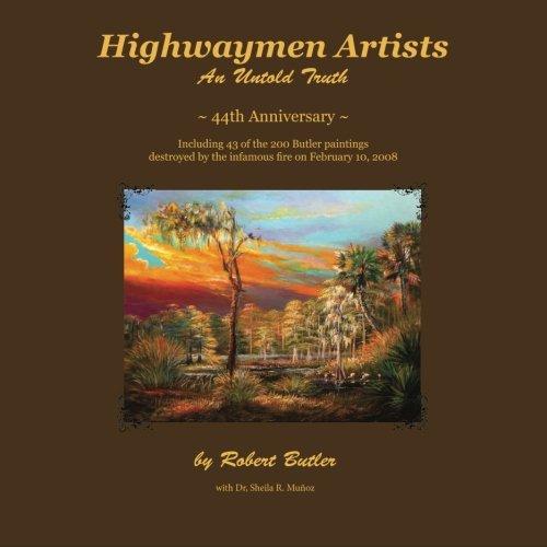 Highwaymen Artists: An Untold Truth