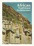African Traditional Architecture, Denyer, Susan, 0841903360