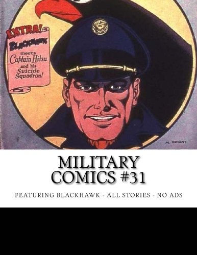 Download Military Comics #31: Featuring Blackhawk - All Stories - No Ads pdf