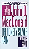 The Lonely Silver Rain (Travis McGee Series)