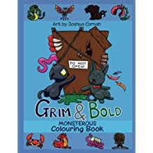 Grim & Bold Monstrous Colouring Book