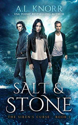 Salt & Stone: A Water Elemental Novel & Mermaid Fantasy (The Siren's Curse Book 1) by [Knorr, A.L.]