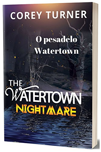 O pesadelo Watertown