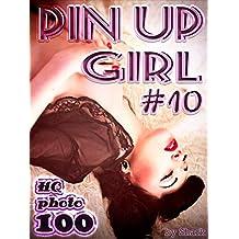 Pin Up Girl. Erotic Photo Book 18+: 100 HQ Pics. #10