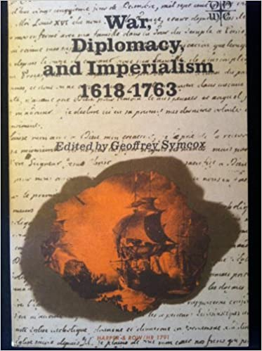 Book War, Diplomacy and Imperialism, 1618-1763 (Torchbooks)