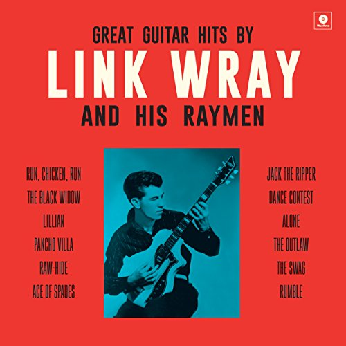 Vinilo : Great Guitar Hits By Link Wray & His Wraymen (Bonus Tracks, 180 Gram Vinyl, Spain - Import)