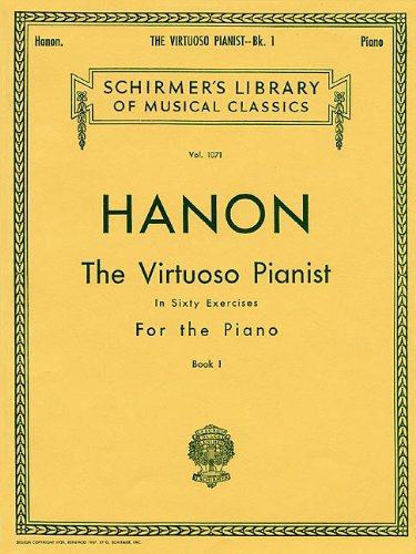60's Music Book (Virtuoso Pianist in 60 Exercises - Book 1: Piano Technique (Schirmer's Library, Volume 1071))