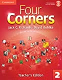 Four Corners Level 2 Teacher's Edition with Assessment Audio CD/CD-ROM, Jack C. Richards and David Bohlke, 0521126886