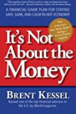 It's Not about the Money, Brent Kessel, 0061234052