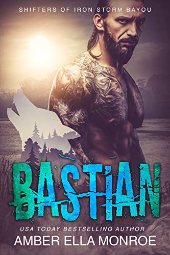 Bastian: Shifters of Iron Storm Bayou (Mate Marked Book 6) (Iron Storm)