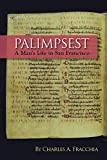 img - for Palimpsest: A Man's Life in San Francisco book / textbook / text book