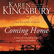 Coming Home: A Story of Undying Hope | Karen Kingsbury
