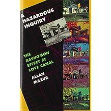 A Hazardous Inquiry: The <i>Rashomon</i> Effect at Love Canal