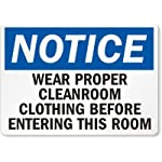 """SmartSign """"Notice – Wear Proper Cleanroom Clothing Before Entering"""" Sign 