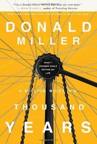 A Million Miles in a Thousand Years of Miller, Donald on 08 March 2011