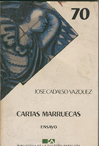 Cartas Marruecas (ensayo): Amazon.es: Jose Cadalso Vazquez ...