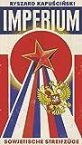 Imperium: Sowjetische Streifzüge (Extradrucke der Anderen Bibliothek, Band 11)