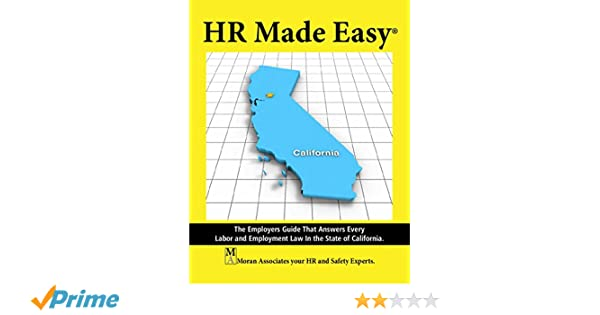 Amazon hr made easy for california 9781890966775 mark moran amazon hr made easy for california 9781890966775 mark moran moran associates inc books ccuart Choice Image