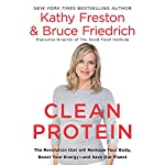 Clean Protein | Bruce Friedrich,Kathy Freston