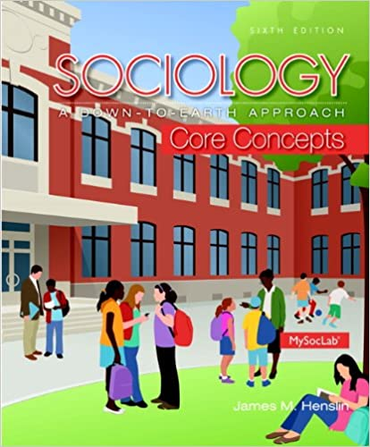 Amazon Sociology A Down To Earth Approach Core Concepts 6th