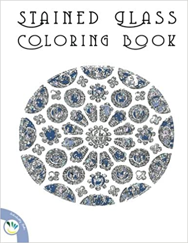 Stained Glass Coloring Book Relaxing Coloring Pages For Adults And