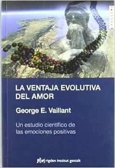 La Ventaja Evolutiva Del Amor (episteme (rigden)) Epub Descargar Gratis