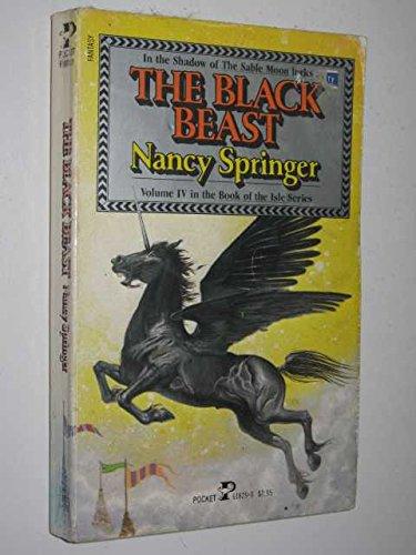 The Black Beast Vol Iv Book Of The Isle Series Nancy Springer