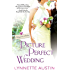 Picture Perfect Wedding: a charming southern romance of second chances (Magnolia Brides Book 3)