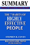 Download Summary: The 7 Habits of Highly Effective People: Powerful Lessons in Personal Change by Stephen R. Covey in PDF ePUB Free Online