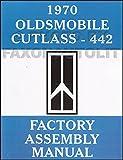 1970 Oldsmobile Assembly Manual Reprint Cutlass 442 S Supreme F-85