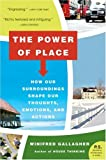 The Power of Place, Winifred Gallagher, 0061233358