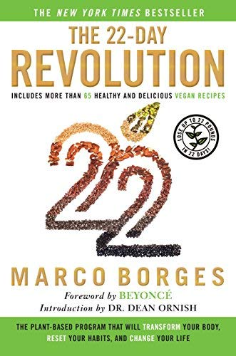 The 22-Day Revolution: The Plant-Based Program That Will Transform Your Body, Reset Your Habits, and Change Your Life Hardcover - April 28, 2015 (22 Days Nutrition Challenge)