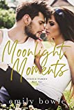 Moonlight Moments (Steele Family Book 2)
