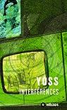 Interférences par Yoss