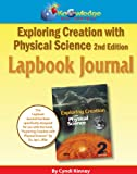 Apologia Exploring Creation with Physical Science 2nd Edition Lapbook Journal, Cyndi Kinney, 161625128X