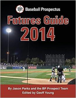 Book Baseball Prospectus Futures Guide 2014