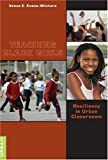 Teaching Black Girls: Resiliency in Urban Classrooms (Counterpoints) by Venus E. Evans-Winters (2005-04-26)