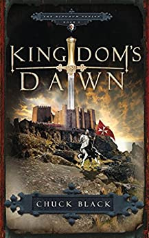 Kingdom's Dawn (Kingdom Series) by [Black, Chuck]